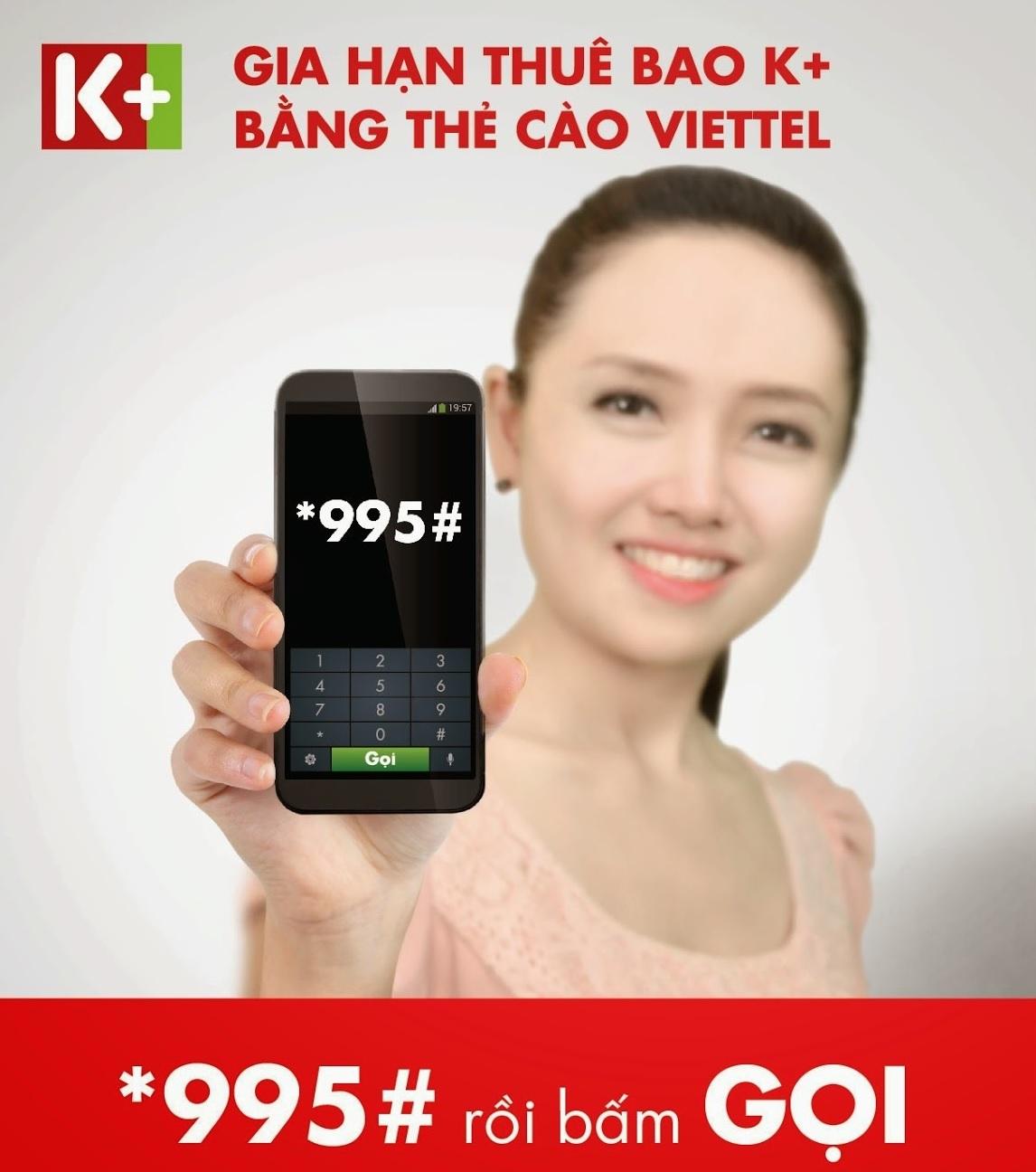 Gia hạn thuê bao K+ bằng thẻ cào điện thoại Viettel *995#