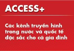 Gói kênh Access+
