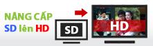Nâng cấp SD lên HD