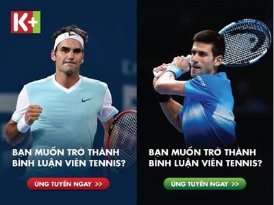 Bạn muốn trở thành Bình luận viên Tennis?