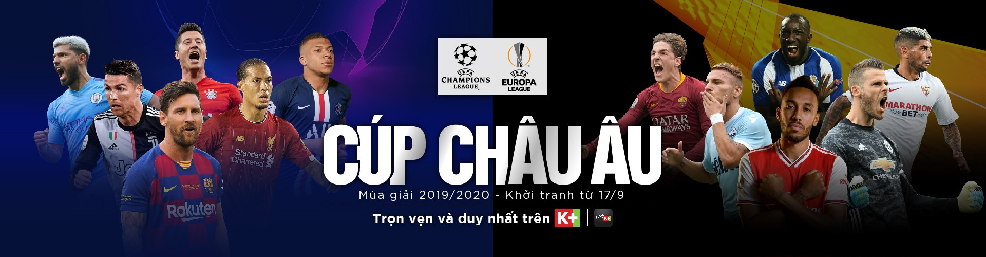 Cúp châu âu trên K+ mùa giải 2019-2020