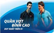 K+ công bố bản quyền phát sóng truyền hình các giải Tennis ATP trong 3 mùa 2016-2018