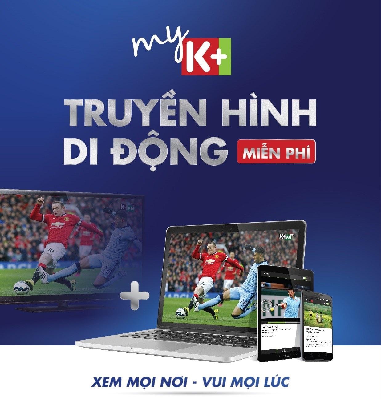 K+ công bố gói kênh mới PREMIUM+ và ứng dụng xem trực tuyến MYK+