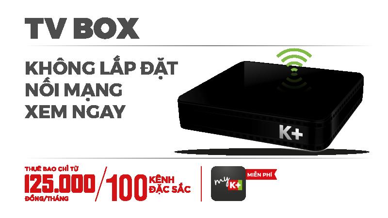 Lắp K+ TV BOX tại nhà, Truyền hình hiện đại, nội dung đẳng cấp