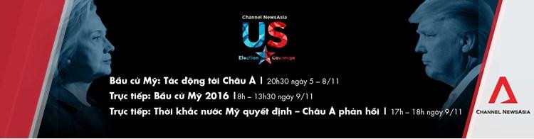 Toàn cảnh Bầu cử Mỹ 2016 và tác động tới tình hình châu Á - duy nhất trên Channel NewsAsia (từ 5/11 đến 9/11)